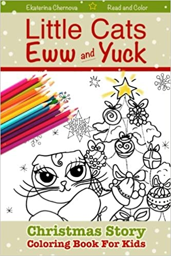 Christmas Story For Preschoolers.Christmas Story Coloring Book For Kids Little Cats Eww
