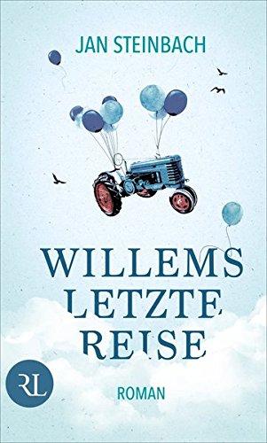 Willems letzte Reise: Roman Gebundenes Buch – 13. April 2018 Jan Steinbach Rütten & Loening 3352009090 Deutschland