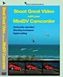 Best Camcorders Dvds - Shoot Great Video with your MiniDV Camcorder Review
