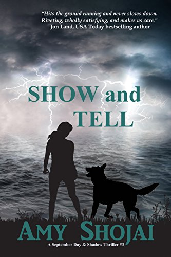 Show And Tell (The September Day Series Book 3) (Macy ' Downtown)