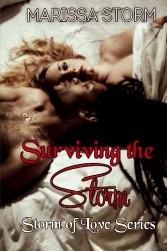 Surviving The Storm (Storm Of Love) (Volume 3)