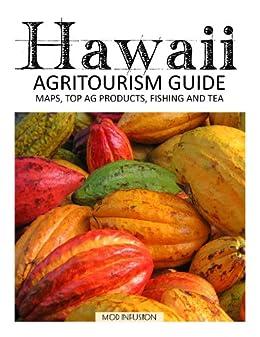 Hawaii Agritourism Guide by [Widmann, Melanie Paquette]