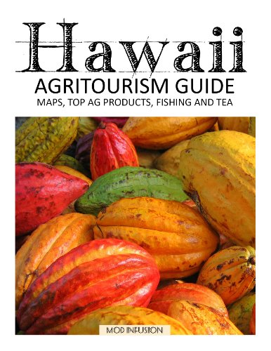 Hawaii Agritourism Guide by Melanie Paquette Widmann