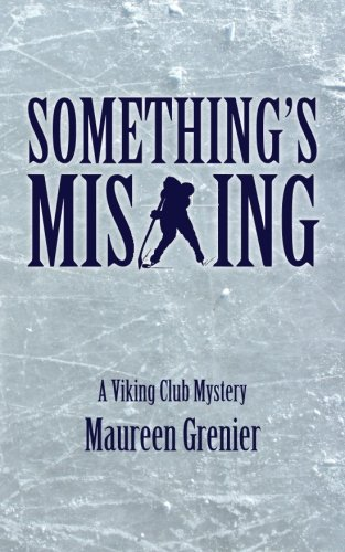 Read Online Something's Missing: A Viking Club Mystery PDF