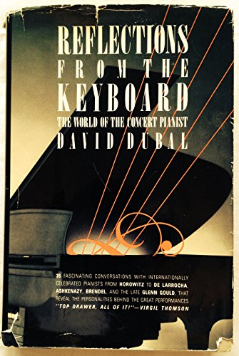 Reflections from the Keyboard: The World of the Concert Pianist by Brand: Summit Books