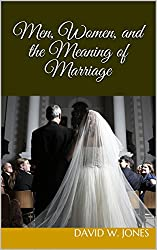 Men, Women, and the Meaning of Marriage