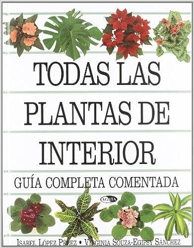 Todas Las Plantas de Interior