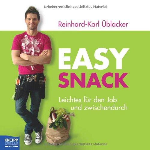 Easy Snack: Leichtes für den Job und zwischendurch