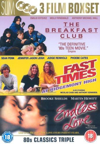 Breakfast Club/Fast Times at Ridgemont High/Endless Love