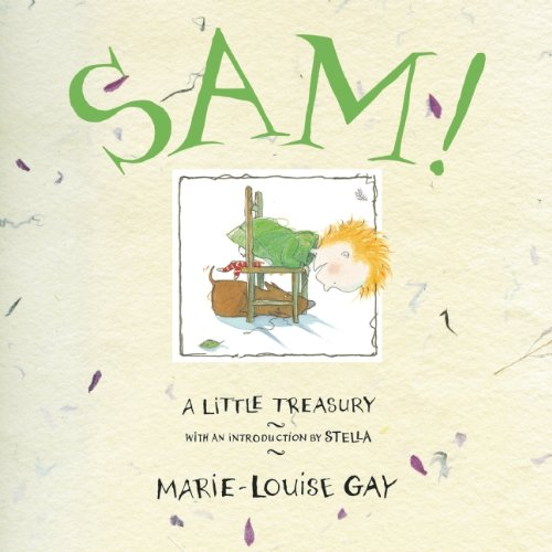 Sam!: A Little Treasury (Stella and ()