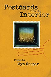 Postcards from the Interior (American Poets Continuum)