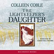 Lightkeeper's Daughter: Mercy Falls Series, Book 1 | Colleen Coble