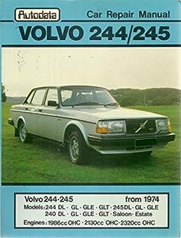 volvo 244 245 autodata car repair manual from 1974 models 244 rh amazon com Volvo 144 Volvo 740