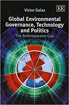 global-environmental-governance-technology-and-politics-the-anthropocene-gap