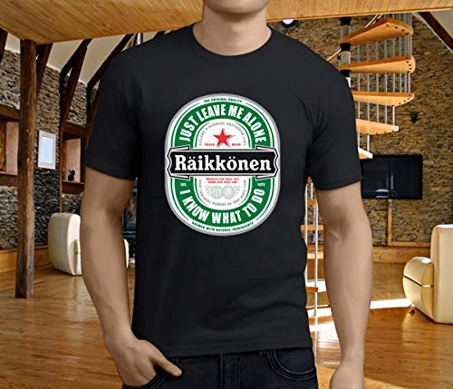 Raikkonen Heineken Just Leave Me Alone I Know What To Do TShirt T-shirt, Unisex Hoodie, Sweatshirt For Mens Womens Ladies Kids. (Heineken Shirt)