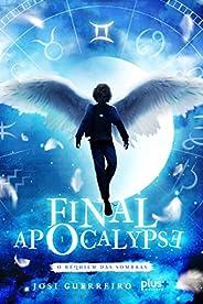 Final Apocalypse: O réquiem das sombras - livro 1