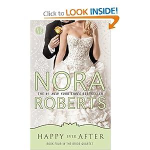 Happy Ever After (Bride Quartet, Book 4) Nora Roberts