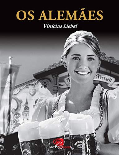 Os Alemães por [Liebel, Vinícius]