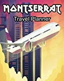 Montserrat Travel Planner: Travelers Journal and Diary Composition Notebook
