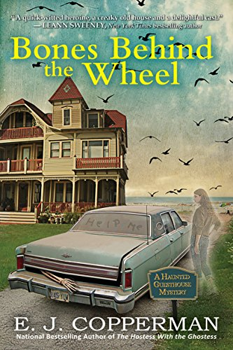 Bones Behind the Wheel: A Haunted Guesthouse Mystery (Haunted Guesthouse Mysteries) by [E. J. Copperman]