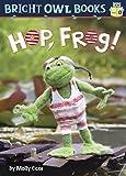 Hop Frog: Short O (Bright Owl Books)