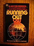 Running Out, W. Dayton Roberts, 0830703667