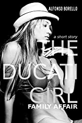 The Ducati Girl - Family Affair (English Edition)
