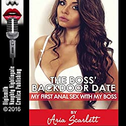 The Boss' Backdoor Date: My First Anal Sex with My Boss