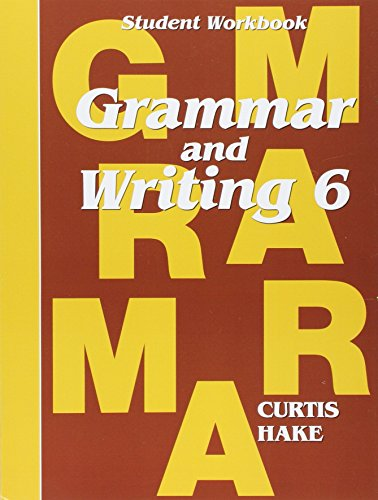 Saxon Grammar and Writing: Student Workbook Grade 6