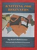 Knitting for Beginners, Jessie Rubenstone, 0397314736