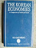 The Korean Economies : Comparison of North and South, Hwang, Eui-Gak, 0198288018