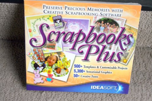Scrapbooks Plus: Preserve Precious Memories with Creative Scrapbooking Software (500 Templates & Customized Projects, 5300 Sensational Graphics, 50 Creative Fonts) by IDEASOFT