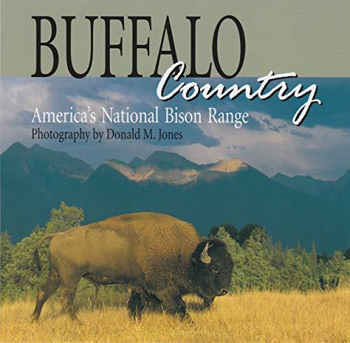 American Bison Range - Buffalo Country: America's National Bison Range