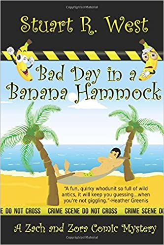 Bad Day in a Banana Hammock (A Zack and Zora Comic Mystery)