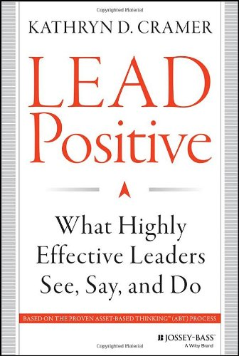 Lead Positive Highly Effective Leaders product image
