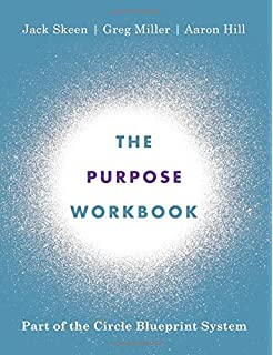 The circle blueprint decoding the conscious and unconscious factors the purpose workbook part of the circle blueprint system malvernweather Gallery