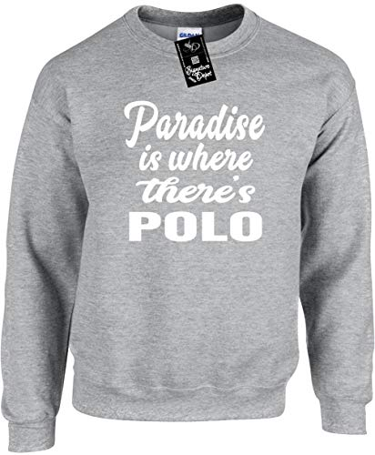 - Unisex Funny Crewneck Sz L (Paradise is Where There's Polo) Sweatshirt