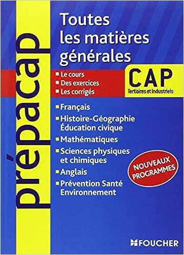 Télécharger en ligne Toutes les matières générales CAP Tertiaires et Industriels Nouveaux programmes pdf, epub