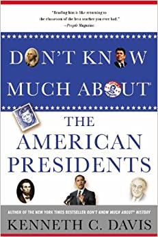 Book Don't Know Much About the American Presidents