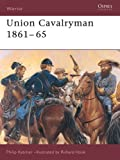 Union Cavalryman 1861-65 (Warrior)