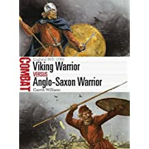 Viking Warrior vs Anglo-Saxon Warrior: England 865–1066