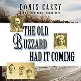 Bargain Audio Book - The Old Buzzard Had It Coming  An Alafair