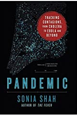 Pandemic by Sonia Shah (2016-05-13) Hardcover