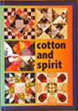 Cotton and Spirit, Kathie Isaac-Luke and Bernis Terhune, 1599754681