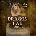 Dragon Fae: The World of Fae, Book 5 | Terry Spear