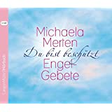 Du bist beschützt (CD): Engel-Gebete
