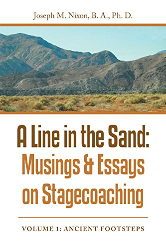 A Line in the Sand:: Musings & Essays on Stagecoaching