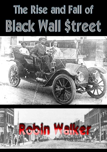 Search : The Rise and Fall of Black Wall Street (Reklaw Education Lecture Series Book 4)
