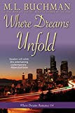 Where Dreams Unfold: a Pike Place Market Seattle romance (Where Dreams Seattle Romance Book 4)