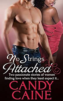 No Strings Attached: An Interracial Romance by [Caine, Candy]